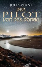 Der Pilot von der Donau (ebook)