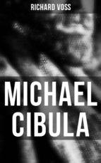 MICHAEL CIBULA (VOLLSTÄNDIGE AUSGABE)