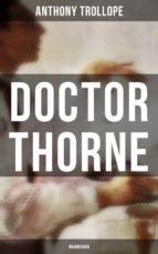 DOCTOR THORNE (UNABRIDGED)