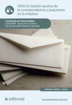 Gestión auxiliar de la correspondencia y paquetería en la empresa. ADGG0408 (ebook)
