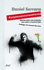 #PAPACUENTAMEOTRAVEZ