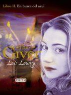 EN BUSCA DEL AZUL. LIBRO II. THE GIVER. EBOOK