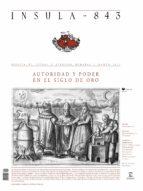 AUTORIDAD Y PODER EN EL SIGLO DE ORO (ÍNSULA N° 843, MARZO DE 2017)