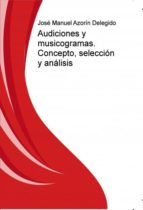 Audiciones y musicogramas. Concepto, selección y análisis