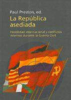 La república asediada: Hostilidad internacional y conflictos internos (ebook)