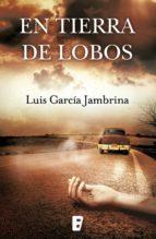 En tierra de lobos (ebook)