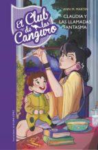 Claudia y las llamadas fantasma (El Club de las Canguro 2) (ebook)