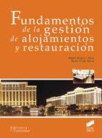Fundamentos de la gestión de alojamientos y restauración (ebook)