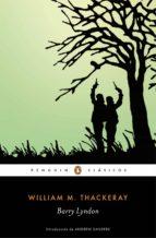 Barry Lyndon (Los mejores clásicos) (ebook)