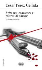 Trilogía «Refranes, canciones y rastros de sangre» (ebook)
