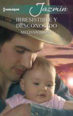Irresistible y desconocido (ebook)