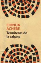 Termiteros de la sabana (ebook)