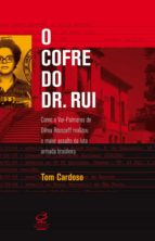 O COFRE DO DR. RUI