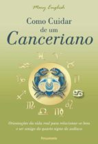 Como Cuidar de um Canceriano (ebook)