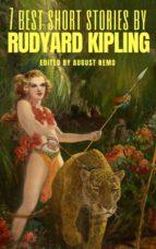 7 best short stories by Rudyard Kipling (ebook)