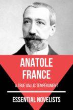 Essential Novelists - Anatole France (ebook)