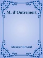 M. d'Outremort (ebook)