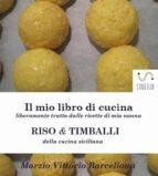 Risotti e Timballi della tradizione Siciliana (ebook)