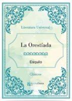 La Orestíada (ebook)