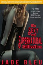 The Sexy and Supernatural Collection (ebook)