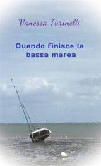 Quando finisce la bassa marea (ebook)