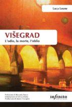 Višegrad. L'odio, la morte, l'oblio (ebook)