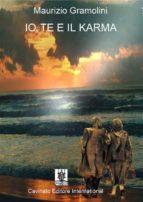 Io, te e il karma (ebook)