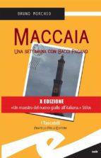Maccaia. Una settimana con Bacci Pagano (ebook)