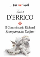 Il commissario Richard. Scomparsa del Delfino (ebook)