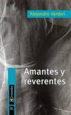 Amantes y reverentes (ebook)
