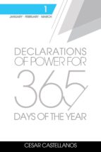 DECLARATIONS OF POWER FOR 365 DAYS OF THE YEAR VOLUME 1