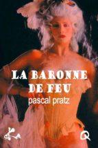 La baronne de feu (ebook)