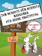 DER SCHRITT FÜR SCHRITT RATGEBER FÜR DEINE ABIZEITUNG