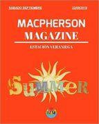 MACPHERSON MAGAZINE - ESTACIÓN VERANIEGA (2018)