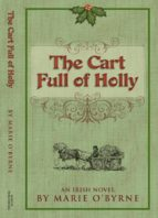 THE CART FULL OF HOLLY