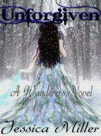 Unforgiven (Wanderers#3) (ebook)