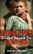Kidnapped Cheer Squad in Slavery Hell (ebook)