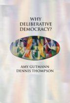 Why Deliberative Democracy? (ebook)