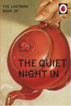 The Ladybird Book of The Quiet Night In (Ladybird for Grown-Ups) (ebook)