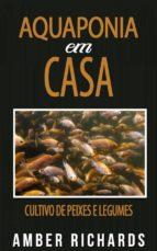 Aquaponia Em Casa (ebook)