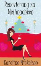 Renovierung Zu Weihnachten (ebook)