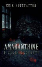 Amaranthine E Altri Racconti (ebook)
