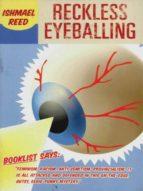 Reckless Eyeballing (ebook)