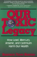 Our Toxic Legacy (ebook)