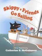 SKIPPY AND FRIENDS GO SAILING