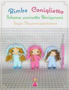 Bimbe Coniglietto Schema uncinetto Amigurumi (ebook)