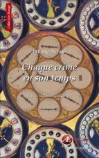 Chaque crime en son temps (ebook)