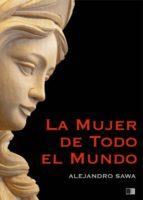 La Mujer de Todo el Mundo (ebook)