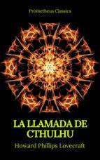 La Llamada de Cthulhu (Prometheus Classics) (ebook)