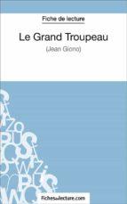 Le Grand Troupeau de Jean Giono (Fiche de lecture) (ebook)